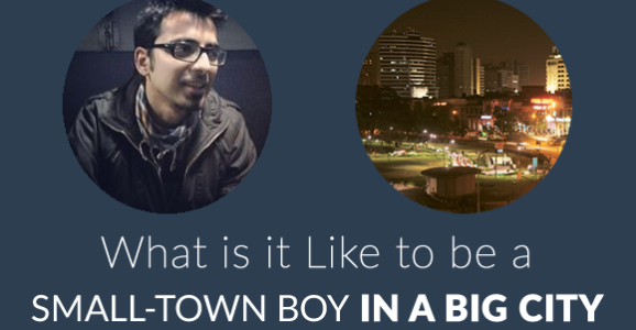 What is it Like to be a Small-Town Boy in a Big City?